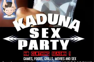 Kaduna 'Sex Party'